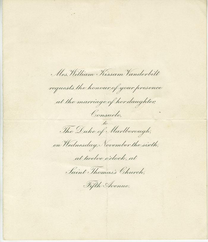 Invitation to the marriage of Mis Consuelo Vanderbilt to the 9th Duke of Marlborough, 6 November 1896