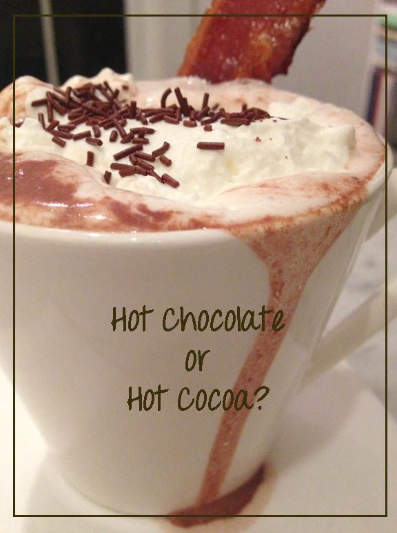 Hot Chocolate vs. Hot Cocoa: A Look at the Basic Differences and How To Enjoy Them.