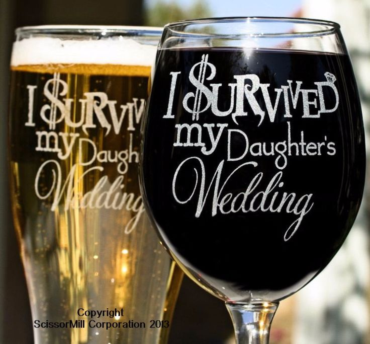 I Survived My Daughter's Wedding Glasses etched by ScissorMill.com