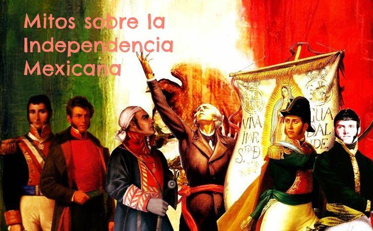 5 Mitos sobre la Independencia Mexicana