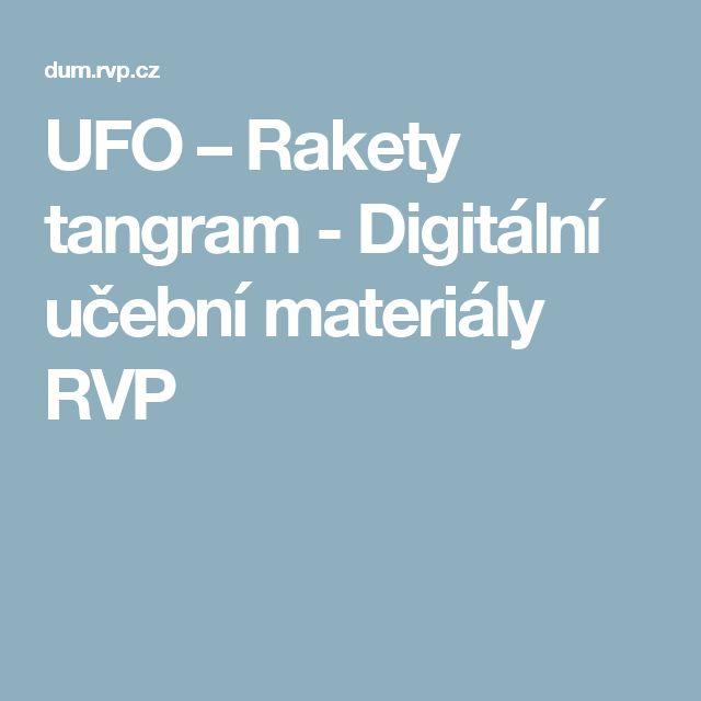 UFO – Rakety tangram - Digitální učební materiály RVP