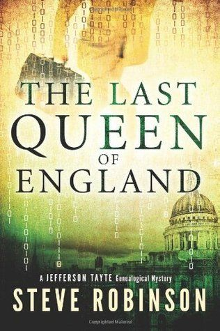 The Last Queen of England - Steve Robinson