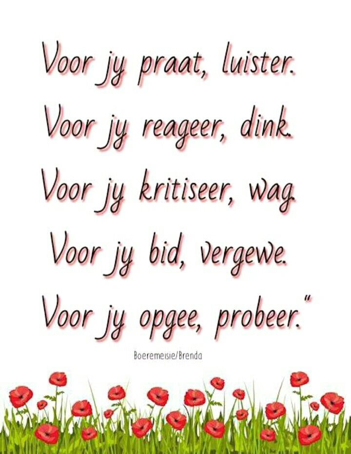 Voor jy... #Afrikaans #Rules2LiveBy