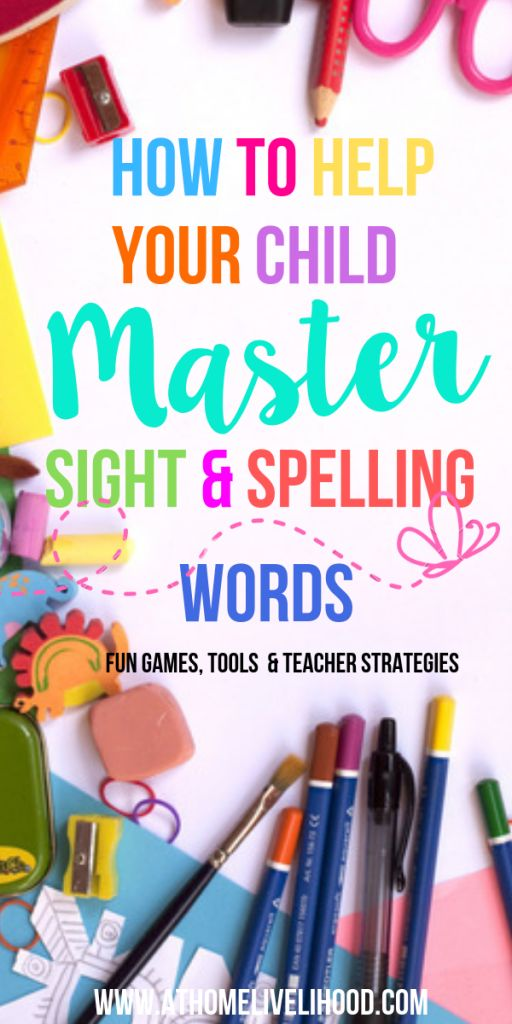 How to Help Your Child Master Sight and Spelling Words –