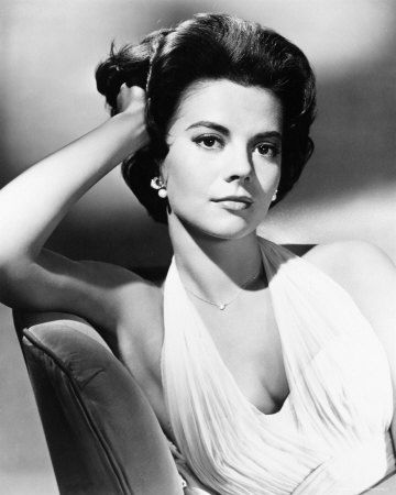 Natalie Wood...I don't really know about her but she's beautiful