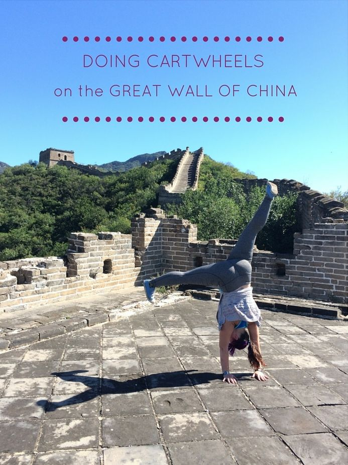 Beijing Break: Doing Cartwheels on The Great Wall of China — Runaway Bunny