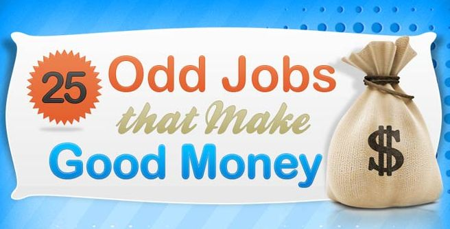 25 Odd Jobs That Make Good Money