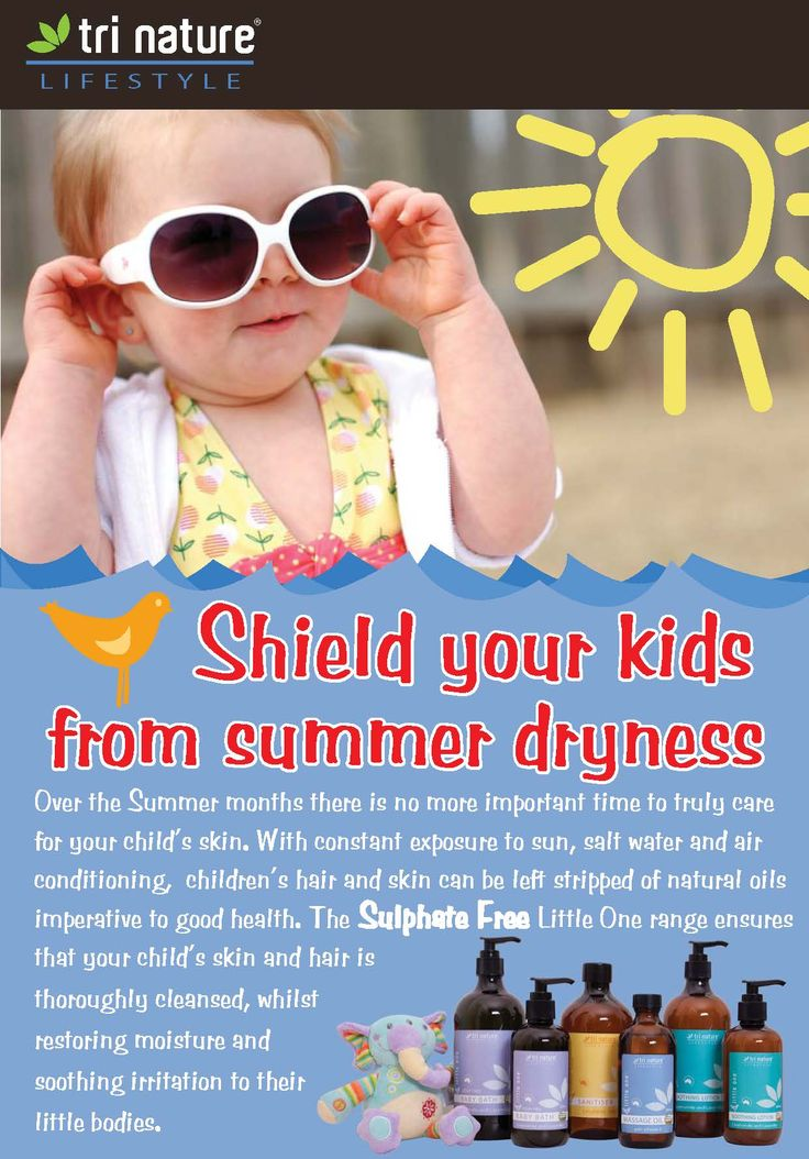 Shield your kids from summer dryness