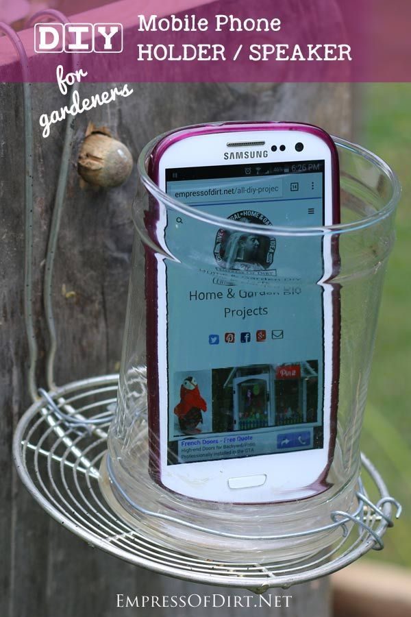 Garden Club Speaker Ideas garden club speaker ideas Diy Mobile Phone Holderspeaker For Gardeners