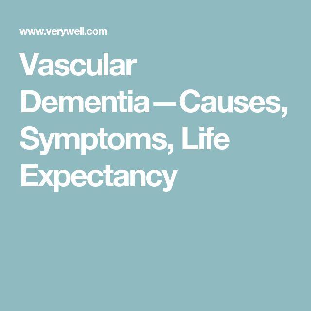 Vascular Dementia—Causes, Symptoms, Life Expectancy