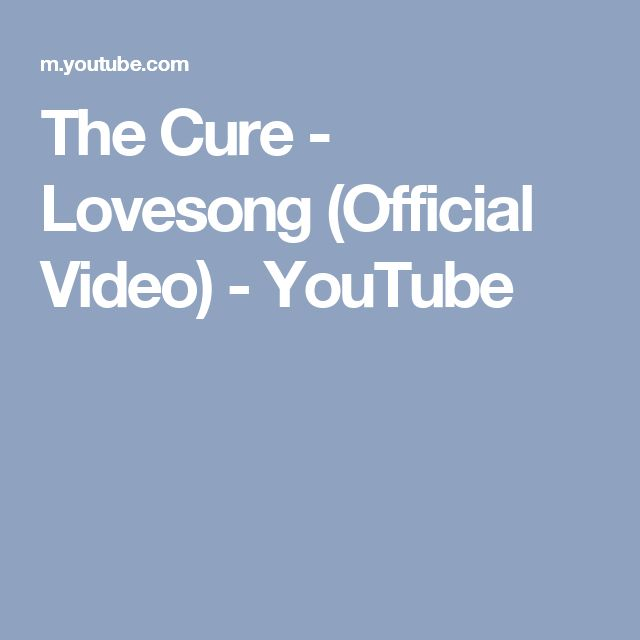 The Cure - Lovesong (Official Video) - YouTube