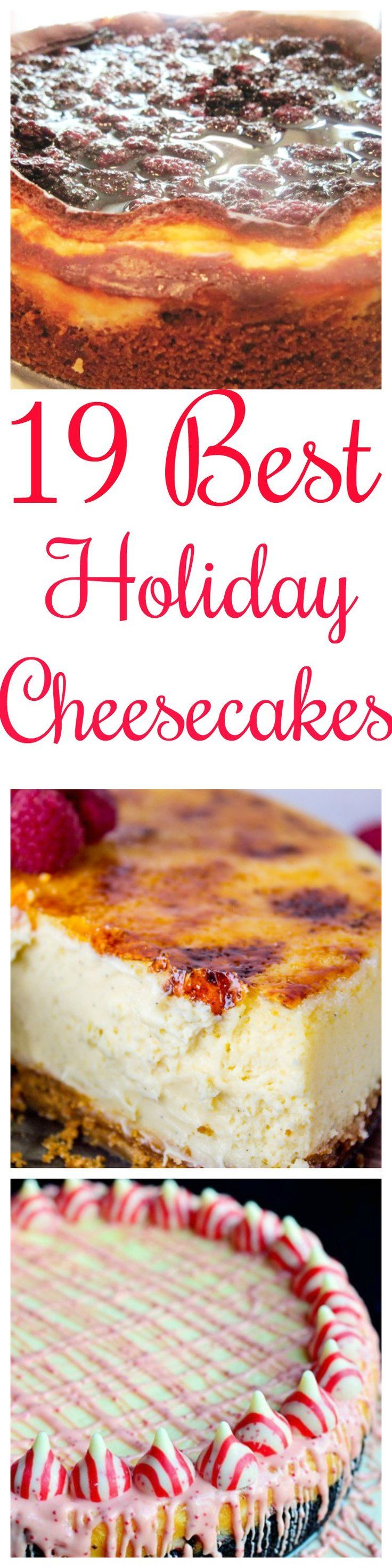 19 Best Holiday Cheesecakes to make your holiday even more delicious!