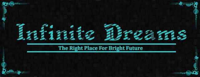 INFINITE DREAMS- Its A Right Place For Bright Future.   A career counseling project by Poornadwait Solutions Pvt. Ltd.(PSPL)   Website : http://infinitedreams.co.in     Developed by : PSPL  Website : http://www.poornadwait.com