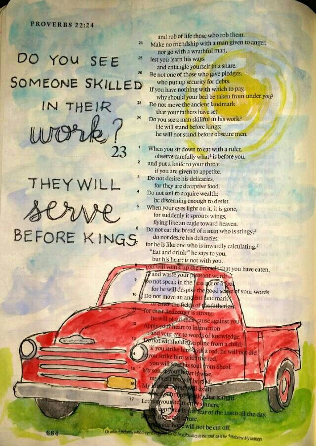 "Proverbs 22:29 ""Do you see someone skilled in their work? They will serve before kings."" Work truck watercolor painting - Bible art journaling by @peggythibodeau www.peggyart.com"