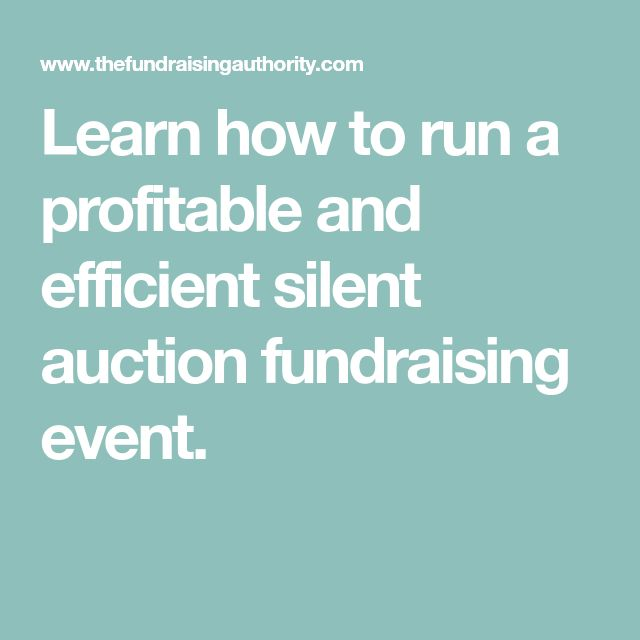 Learn how to run a profitable and efficient silent auction fundraising event.