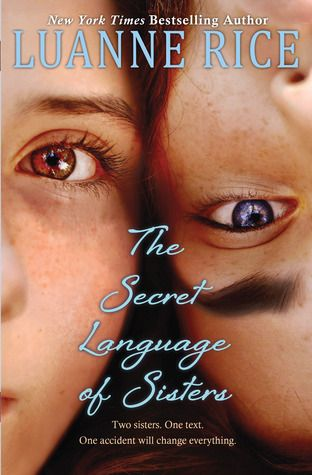 Reading this book right now and it is so good! Its called: The Secret Language of Sisters by Luanne Rice