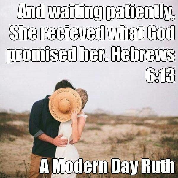 And waiting patiently, she received what God promsed her.  Hebrews 6:13