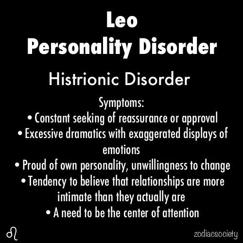 Leo Personality Disorder... what?? no. Leos also have a tendency ...