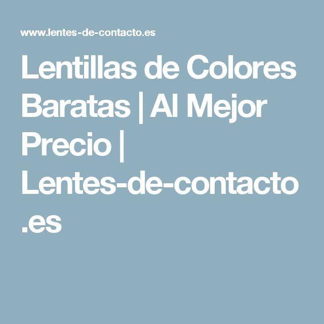 Lentillas de Colores Baratas | Al Mejor Precio | Lentes-de-contacto.es
