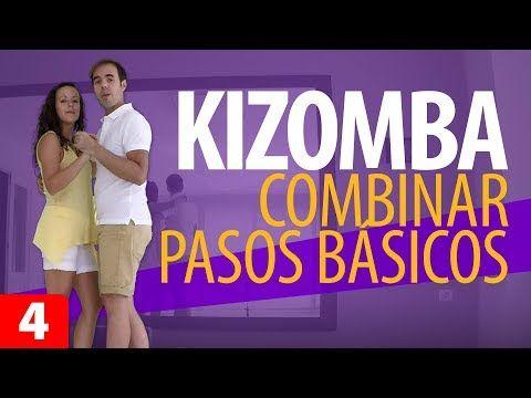 CÓMO BAILAR KIZOMBA Y COMBINAR PASOS BÁSICOS – Kizomba para Principiantes #4 - YouTube