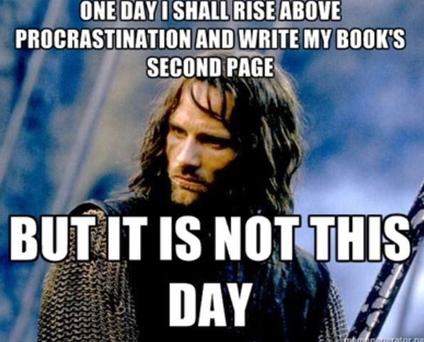 "Oh my gosh.... *facepalm* XD I totally do this.... (And it's ""A day will come"", not ""one day"". *is picky about LotR lines* :P)"