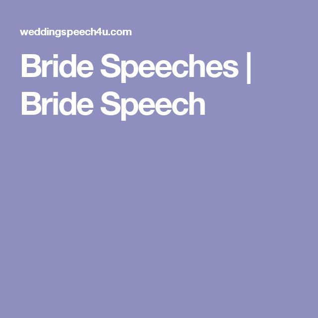 Bride Speeches | Bride Speech