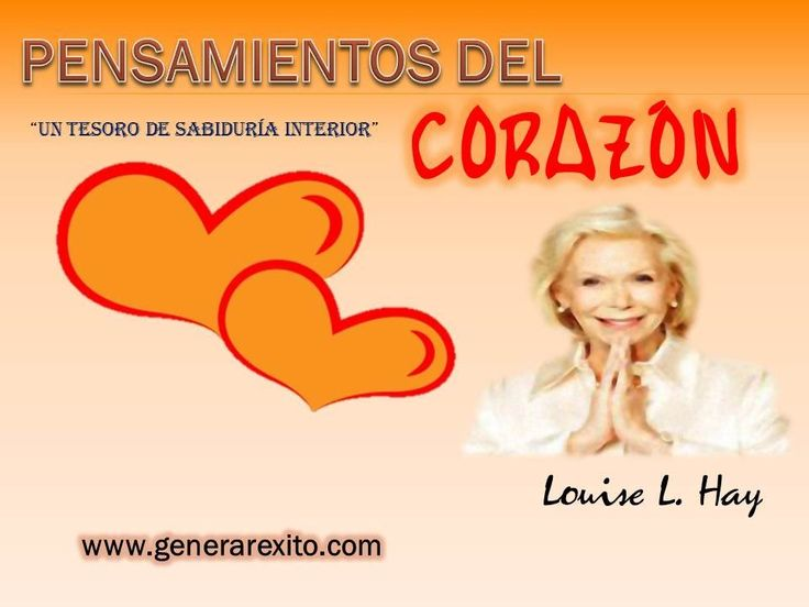 PENSAMIENTOS DEL CORAZON - Louise L Hay - AudioLibros de Autoayuda