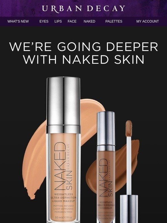 Fair to Extra Deep: More Naked Skin Than Ever Before - Urban Decay