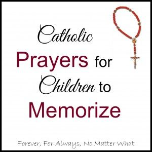 Catholic Prayers for Children to Memorize