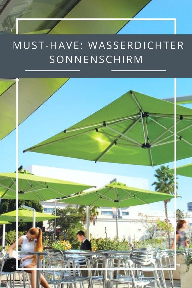 Ein echtes Mus-Have für jedes Restaurant mit Terrasse und jeden Biergarten: ein wasserdichter Sonnenschirm