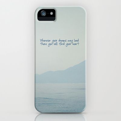 Wherever your dreams may lead - Phone and iPod Cases by Around the Island (Robin Epstein)