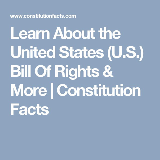 Learn About the United States (U.S.) Bill Of Rights & More | Constitution Facts