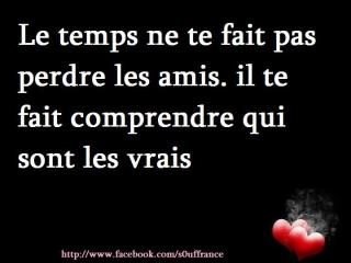 Les amis...Time doesn´t distance you from friends, it makes you understand who your true friends are...