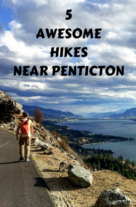 5 Awesome Hikes With a View Near Penticton  @leighmcadam  hikebiketravel.com
