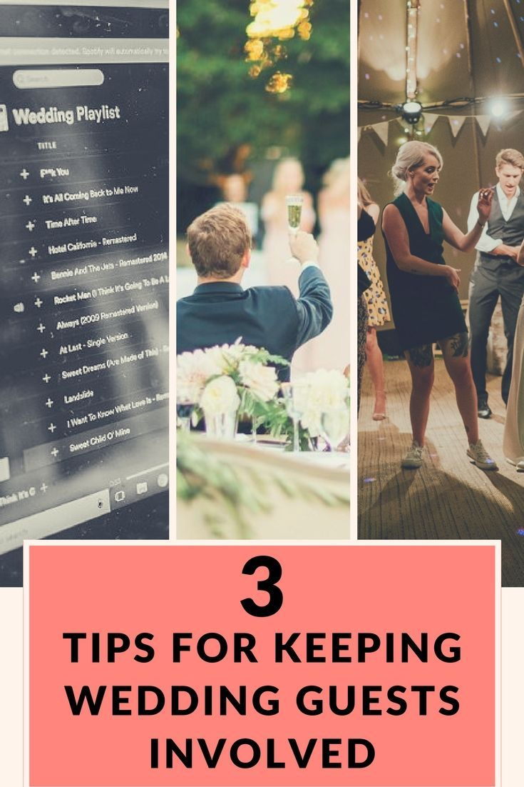 3 Tips For Keeping Wedding Guests Involved