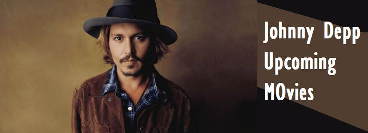 Top 6 Johnny Depp Upcoming Movies List 2016-2018