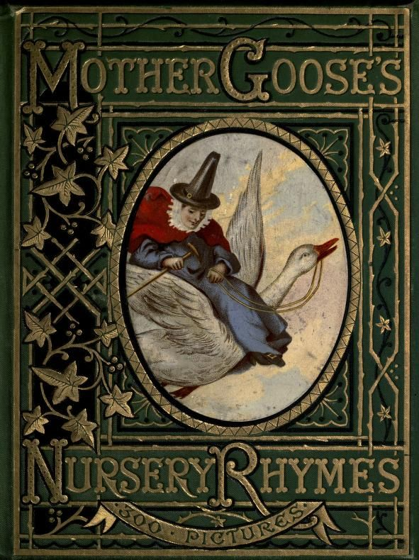 1877 Mother Goose S Nursery Rhymes A Collection Of