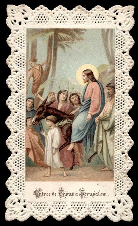 old holy card lace canivet santino merlettato*JESUS COMES IN JERUSALEM • CAD…