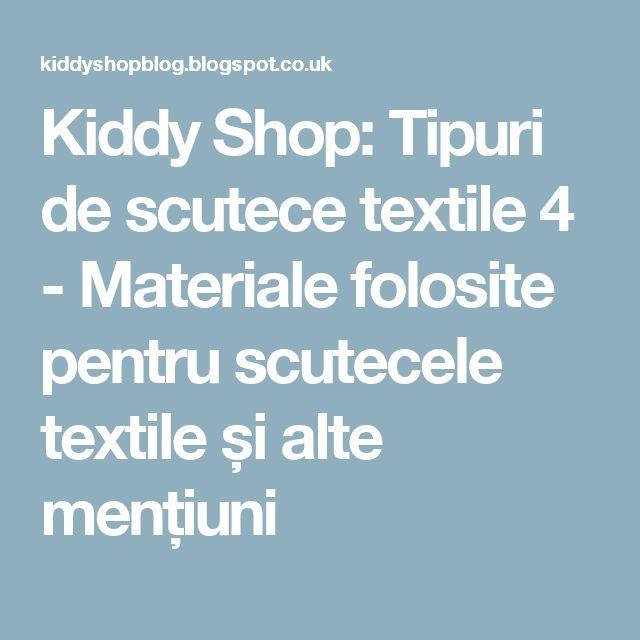 Kiddy Shop: Tipuri de scutece textile 4 - Materiale folosite pentru scutecele textile și alte mențiuni
