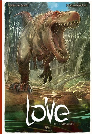 Les Dinosaures #04 - FRÉDÉRIC BRRÉMAUD - FEDERICO BERTOLUCCI