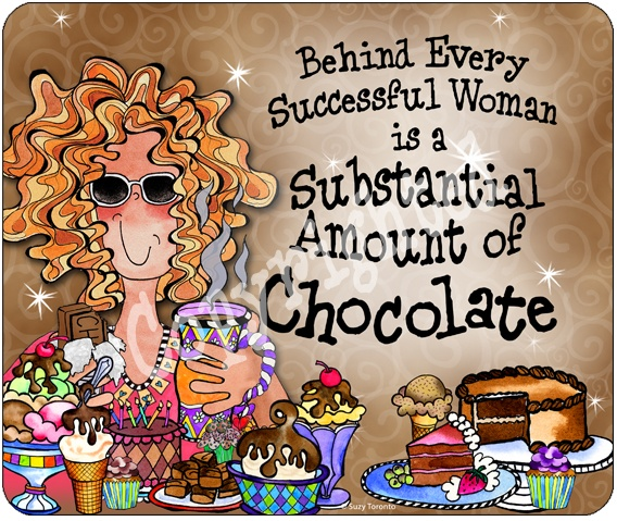1000 Chocolate Quotes On Pinterest: 17 Best Images About SUZY TORONTO QUOTES On Pinterest