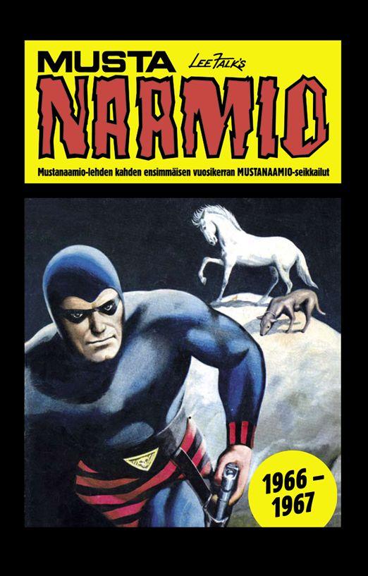 Mustanaamio: Vuosikerrat 1966-1967