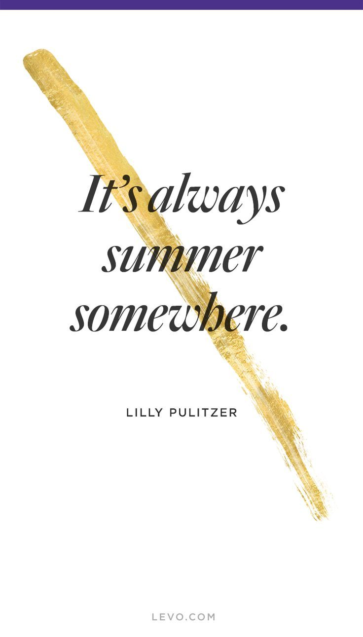 Summer Quotes Levoinspired Quotes Www Levo Com Summer Quotes End Of Summer Quotes Holiday Quotes