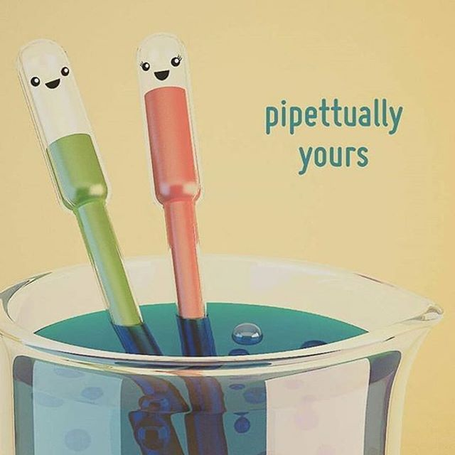 Pipettually Yours!