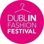 Dublin Fashion Festival   4th - 7th September 2014