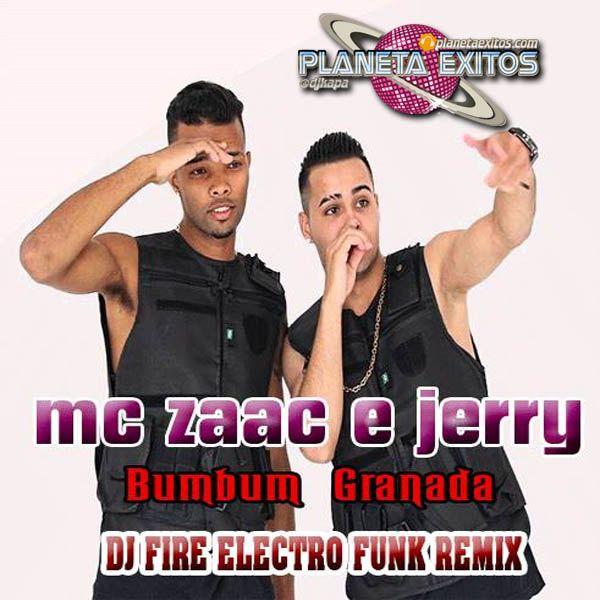 Mc Zaac Ft. Mc Jerry - Vai Taca Taca (DJ Fire ElectroFunk Remix)