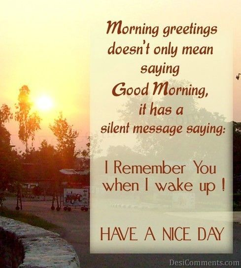 Morning Greetings Doesn't Only Mean Saying Good Morning monday good morning monday quotes good morning quotes happy monday good morning monday quotes monday morning facebook quotes monday image quotes happy monday morning happy monday good morning