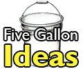 5 gallon bucket ideas