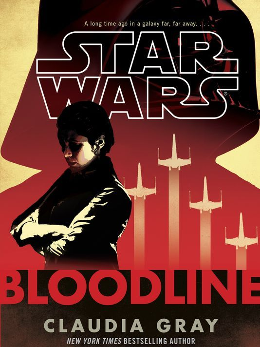 New STAR WARS Novel BLOODLINE Will Give Us Princess Leia's Backstory