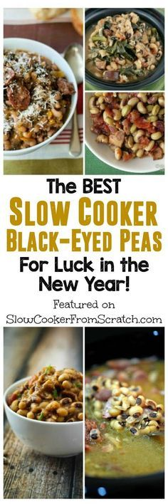 The BEST Slow Cooker Recipes with Black-Eyed Peas For Luck in the New Year; one of these slow cooker black-eyed pea recipes needs to be on your menu for New Year's Eve! [found on SlowCookerFromScratch.com]